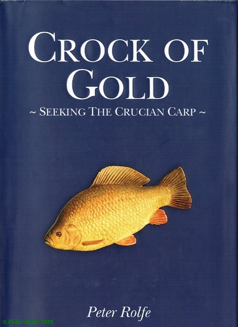 Crock of Gold - Seeking the Crucian Carp